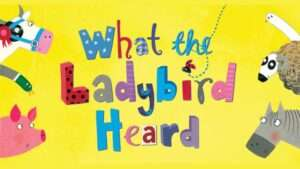 What The Ladybird Heard at the Lyric Theatre