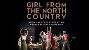 Girl From The North Country cast recording