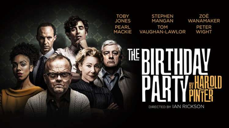 The Birthday Party - Harold Pinter Theatre, London