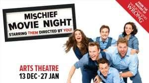 Mischief Movie Night, Arts Theatre