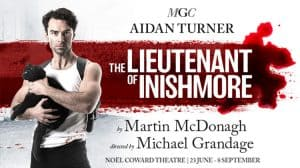 The Lieutenant of Inishmore starring Aidan Turner, London