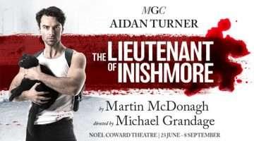 The Lieutenant of Inishmore starring Aidan Turner, London