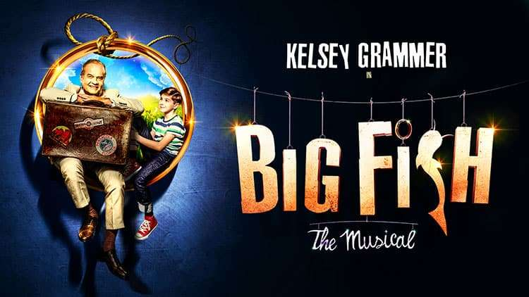 Big Fish The Musical with Kelsey Grammar