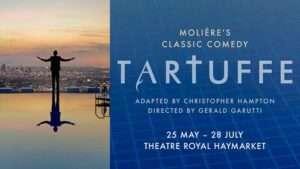 Tartuffe at the Theatre Royal Haymarket