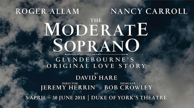 The Moderate Soprano at Duke of York's Theatre