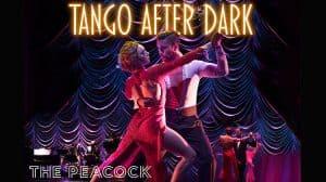 Tango after Dark, German Cornejo, Peacock Theatre