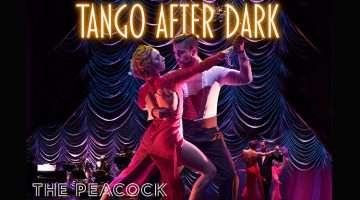 Tango after Dark, German Cornejo, Peacock Theatre