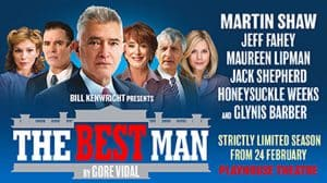 The Best Man at Playhouse Theatre, with Martin Shaw and Maureen Lipman