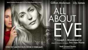 All About Eve starring Gillian Anderson & Lily James