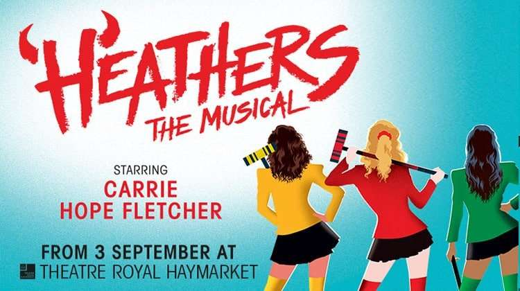 Heathers - The Musical Tickets | Theatre Royal Haymarket