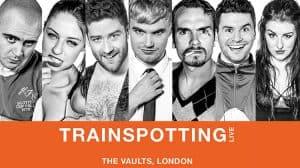 Trainspotting Live, London Vaults