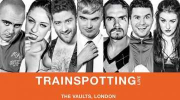 Trainspotting Live, London Vaults
