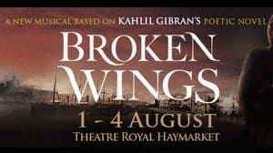 broken wings, theatre royal haymarket