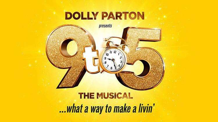 | 9 to 5 The Musical
