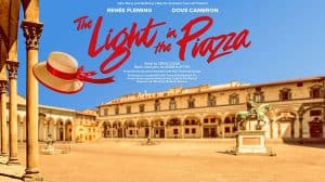 The Light in the Piazza, London