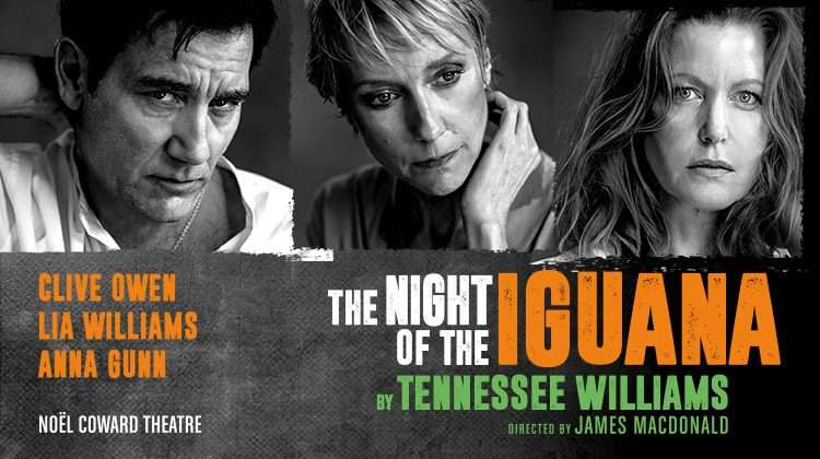 The Night of the Iguana, Noel Coward Theatre