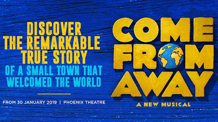 Come From Away,Phoenix Theatre
