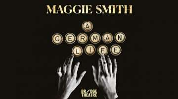 A German life, Maggie Smith