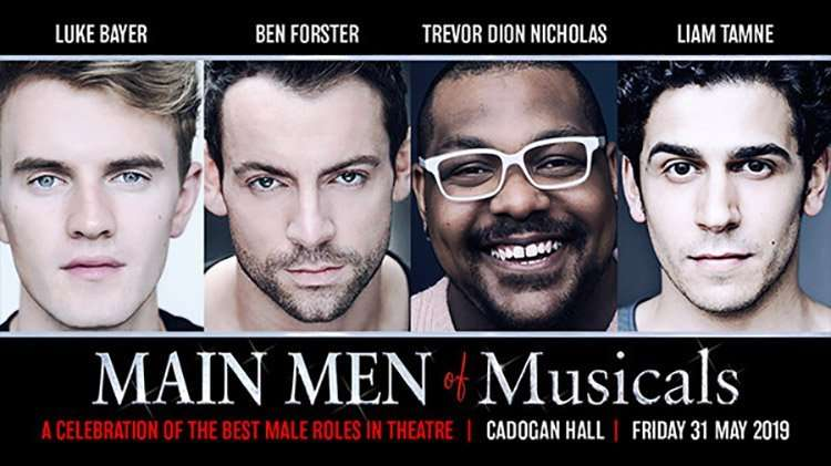 Main Men of Musicals, Cadogan Hall