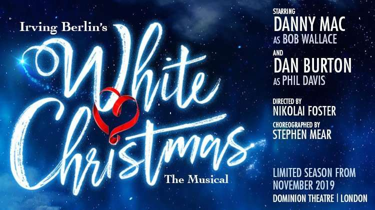 White Christmas Musical 2019 White Christmas Tickets | Dominion Theatre | London theatre tickets