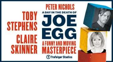 A Day In The Death of Joe Egg, Trafalgar Studios