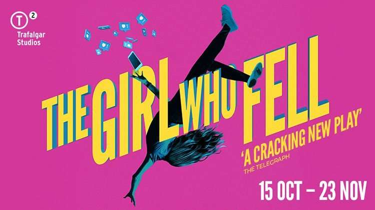 The Girl Who Fell, Trafalgar Studios