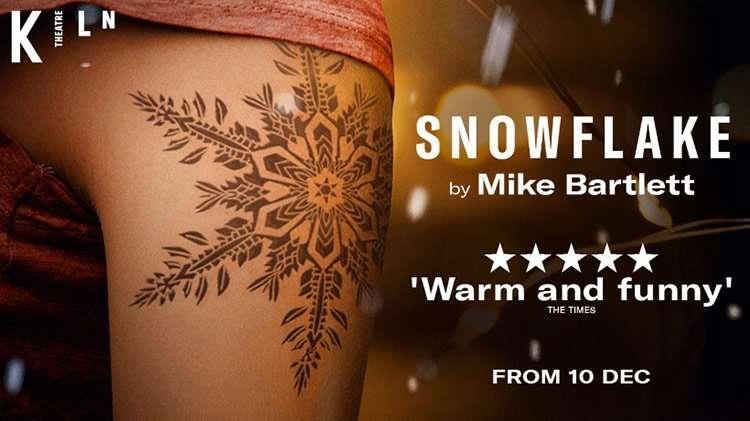Snowflake, Kiln Theatre