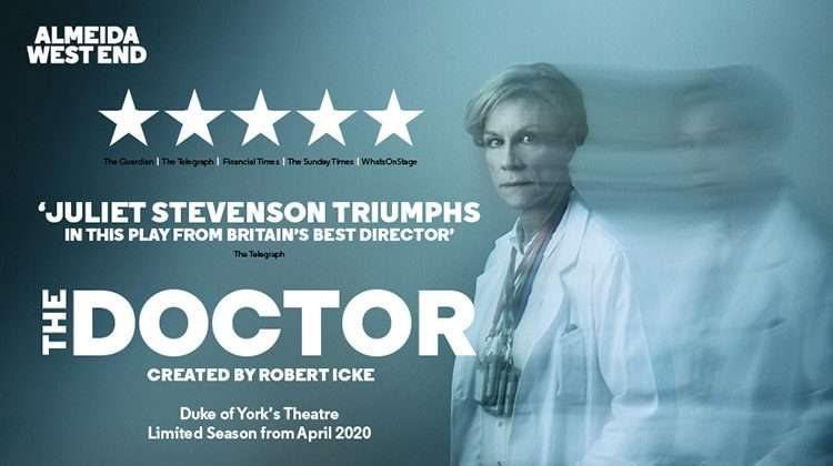 The Doctor, Duke of York's Theatre