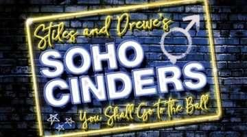 Soho Cinders, Charing Cross Theatre