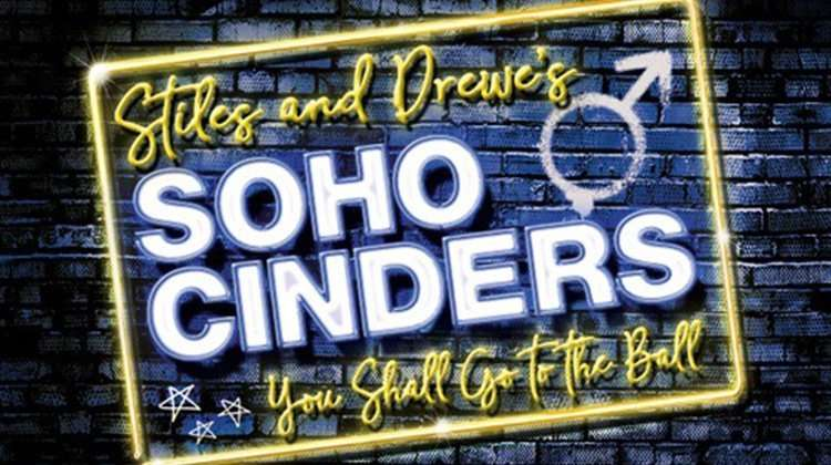 Soho Cinders, Charing Cross Theatre