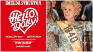 Imelda Staunton, Hello Dolly!