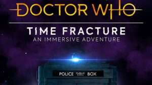 Doctor Who immersive theatre