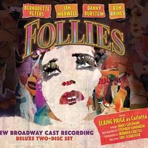 Follies The New Broadway Recording