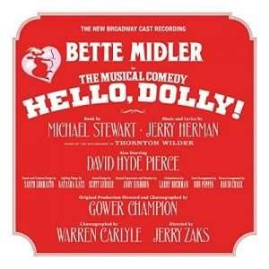 Hello, Dolly! The New Broadway Cast Recording