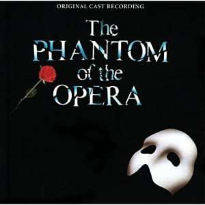 The Phantom of The Opera (Original Cast Recording)