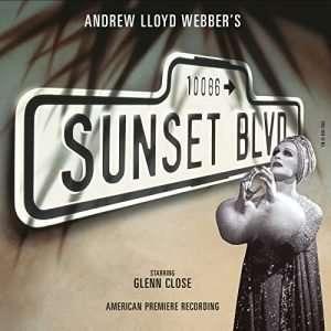 Sunset Boulevard (Original American Recording)