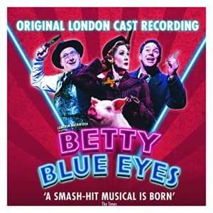 Betty Blue Eyes (Original London Cast Recording)