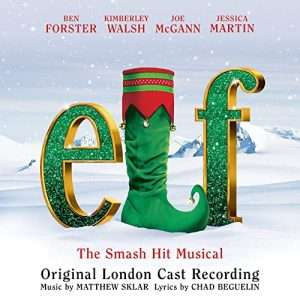 Elf The Musical (London Cast Recording)