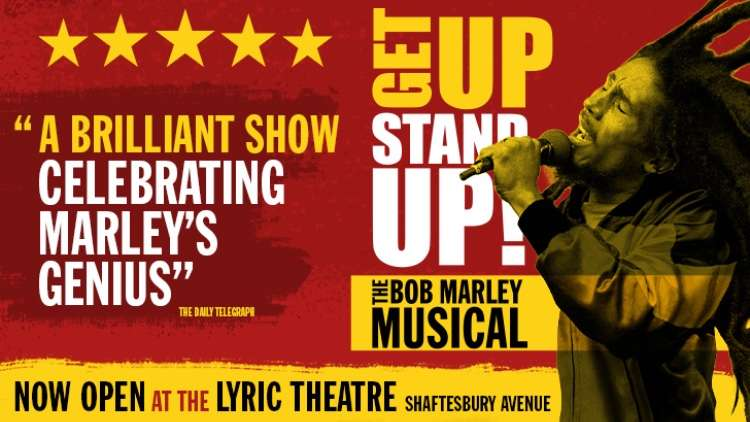 Event: Get Up Stand Up The Bob Marley Musical London