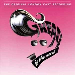 Grease The Original London Cast Recording