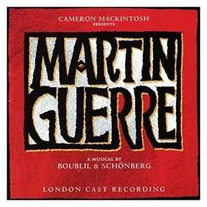 Martin Guerre (Original London Cast Recording)