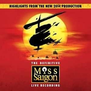 Miss Saigon The Definitive Cast Recording