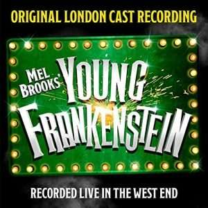 Young Frankenstein (London Cast Recording)