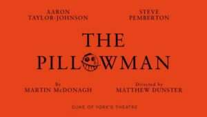 The Pillowman, London