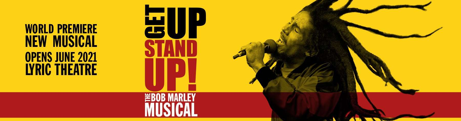 Get Up Stand Up! The Bob Marley Musical