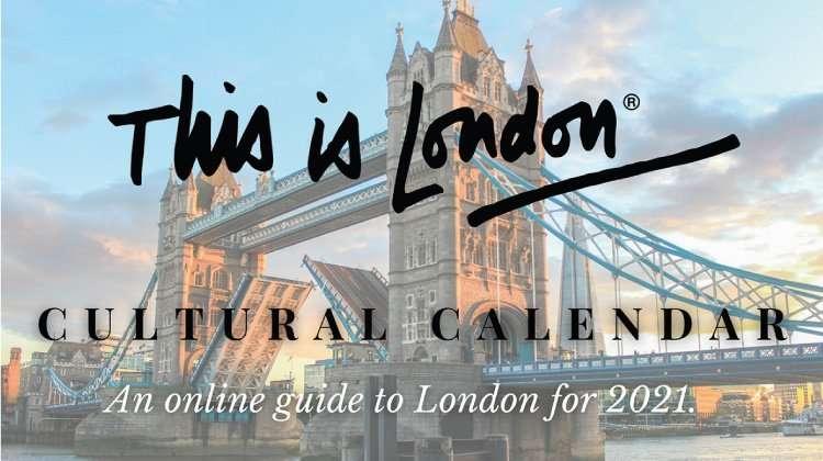 This is London - Cultural Calendar