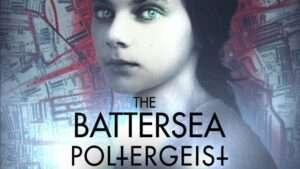 The Battersea Poltergeist, London