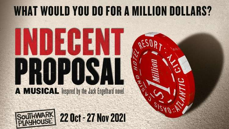 Indecent Proposal The Musical, London