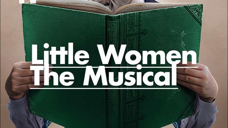 Little Women The Musical, Park Theatre London