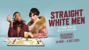Event: Straight White Men, London